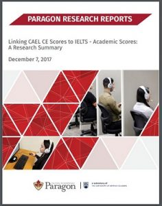 Paragon Research Report - Linking CAEL CE Scores to IELTS - Academic Scores: A Research Summary